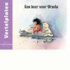 Vertelplaten Een beer voor Ursula - Nederlands
