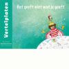 Vertelplaten Het geeft niet wat je geeft - Nederlands