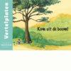 Vertelplaten Kom uit de boom! - Nederlands